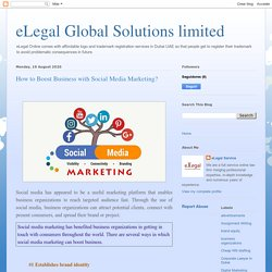 eLegal Global Solutions limited: How to Boost Business with Social Media Marketing?