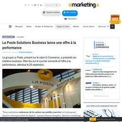La Poste Solutions Business lance une offre à la performance