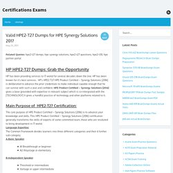 Valid HPE2-T27 Dumps for HPE Synergy Solutions 2017 – Certifications Exams