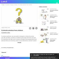 12 climate solutions from children - Vidéo Langues vivantes