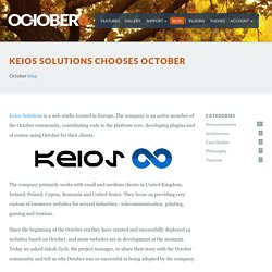 Keios Solutions chooses October - October CMS