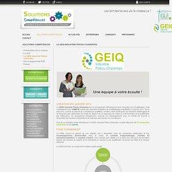 Solutions compétences - Le GEIQ Industrie Poitou-Charentes
