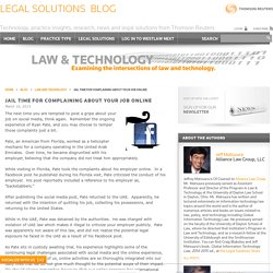 Legal Solutions Blog Jail Time for Complaining About Your Job Online