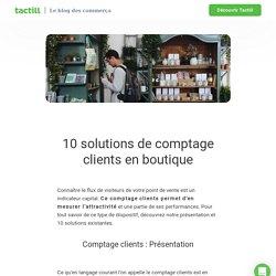 10 solutions de comptage clients en boutique