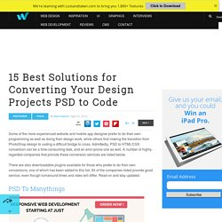 15 Best Solutions for Converting Your Design Projects PSD to Code