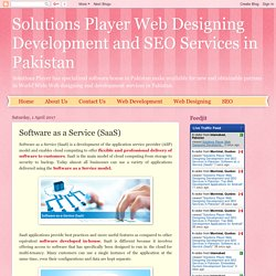 Solutions Player Web Designing Development and SEO Services in Pakistan: Software as a Service (SaaS)