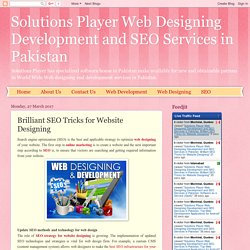 Solutions Player Web Designing Development and SEO Services in Pakistan: Brilliant SEO Tricks for Website Designing