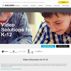 Video Solutions for Education K-12