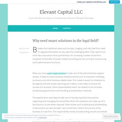 Why need smart solutions in the legal field? – Elevant Capital LLC