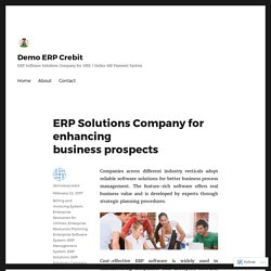 ERP Solutions Company for enhancing business prospects – Demo ERP Crebit