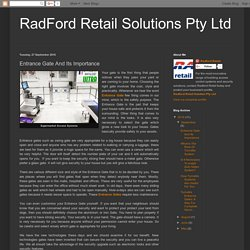 RadFord Retail Solutions Pty Ltd: Entrance Gate And Its Importance