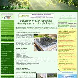 Eco-Solutions » Blog Archive » Fabriquer un panneau solaire thermique pour moins de 5 euros !