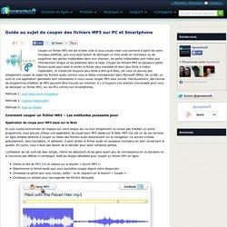 Solutions pour couper des fichiers MP3 sur PC et téléphone portable