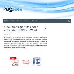 5 solutions gratuites pour convertir un PDF en Word