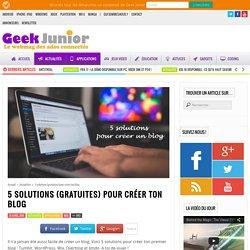 5 solutions (gratuites) pour créer ton blog