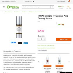 Buy NOW Solutions Hyaluronic Acid Firming Serum at Well.ca