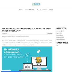 ERP Solutions for eCommerce: A Made For Each Other Integration