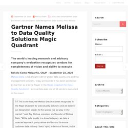 Gartner Names Melissa to Data Quality Solutions Magic Quadrant