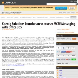 Koenig Solutions launches new course: MCSE Messaging with Office 365