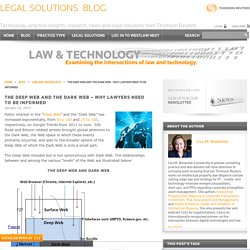Legal Solutions Blog The Deep Web and the Dark Web – Why Lawyers Need to Be Informed