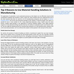 Top 3 Reasons to Use Material Handling Solutions in Manufacturing