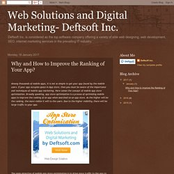 Web Solutions and Digital Marketing- Deftsoft Inc.: Why and How to Improve the Ranking of Your App?