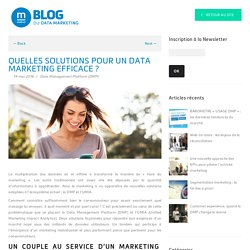 Quelles solutions pour un data marketing efficace ?