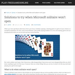 Solutions to try when Microsoft solitaire won't open