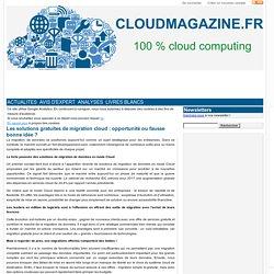 Les solutions gratuites de migration cloud : opportunité ou fausse bonne idée ?