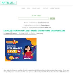 Easy ICSE Solutions for Class 8 Physics Online on the Extramarks App