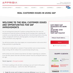 Read Real Life Customer Issues