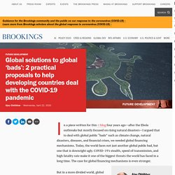 Global solutions to global 'bads': 2 practical proposals to help developing countries deal with the COVID-19 pandemic