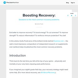 Boosting recovery: Solutions to the most common recovery problems