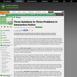 Ron Newcomb's Blog - Three Solutions to Three Problems in Interactive Fiction