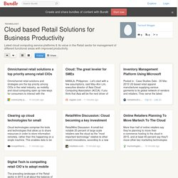 Cloud based Retail Solutions for Business Productivity