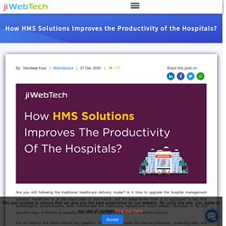 How HMS Solutions Improves the Productivity of the Hospitals?