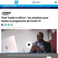 """Afrique Hebdo - Tech """"made in Africa"""" : les solutions pour hacker la progression du Covid-19"""