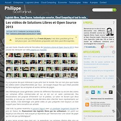 Les vidéos de Solutions Libres et Open Source 2013 par