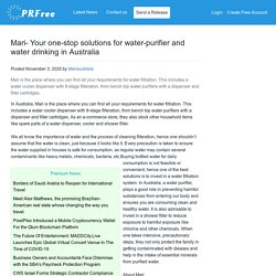 Mari- Your one-stop solutions for water-purifier and water drinking in Australia