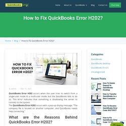 7 Easy Solutions to Fix QuickBooks Error H202