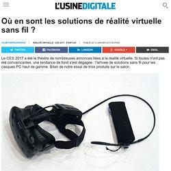 Où en sont les solutions de réalité virtuelle sans fil ?