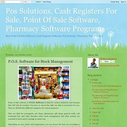 Pos Solutions, Cash Registers For Sale, Point Of Sale Software, Pharmacy Software Programs: P.O.S. Software for Stock Management