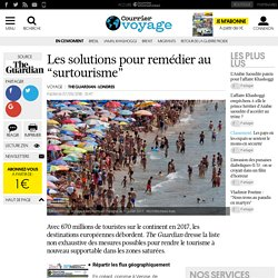 """Les solutions pour remédier au """"surtourisme"""""""