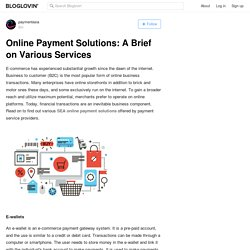 Online Payment Solutions: A Brief on Various Services