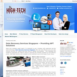 High-tech Solutions: Data Recovery Services Singapore – Providing APT Solutions