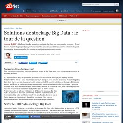 Solutions de stockage Big Data : le tour de la question