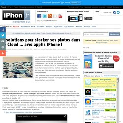 5 solutions pour stocker ses photos dans le Cloud ... avec applis iPhone ! - iPhone 5s, 5c, iPad, iPod touch