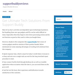 Get Ultimate Tech Solutions From Support Buddy – supportbuddyreviews