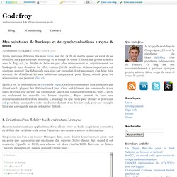 Mes solutions de backups et de synchronisations : rsync & cron - Godefroy