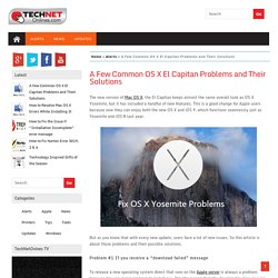 A Few Common OS X El Capitan Problems and Their Solutions